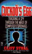 Cover of The Cuckoo's Egg : Tracking a Spy Through the Maze of Computer Espionage