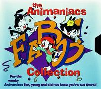 Cover of The Animaniacs Faboo! Collection: For The Wacky Animaniacs Fan, Young And Old
