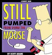 Cover of Dilbert: Still pumped from using the mouse
