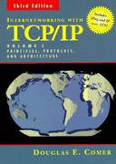 Cover of Internetworking with TCP/IP : Principles, Protocols, and Architecture