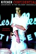 Cover of Kitchen Confidential : Adventures in the Culinary Underbelly