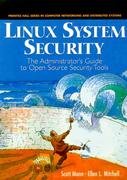Cover of Linux System Security: The Administrator's Guide to Open Source Security Tools