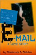 Cover of E-mail; A Love Story