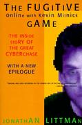 Cover of The Fugitive Game: Online with Kevin Mitnick