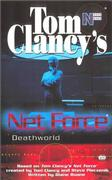 Cover of Deathworld (Tom Clancy's Net Force)