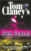 Cover of Tom Clancy's Net Force : Duel Identity (Tom Clancy's Net Force)