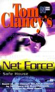 Cover of Safe House (Tom Clancy's Net Force)