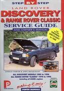 Cover of Land Rover Discovery & Range Rover 'Classic' : Service Guide & Owner's Manual