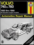Cover of Volvo 740 and 760 Automotive Repair Manual : Automotive Repair Manual (Haynes Repair Manual (1982-1988, All Gasoline Models))