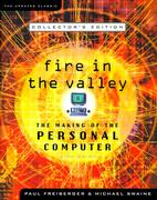 Cover of Fire in the Valley : The Making of the Personal Computer