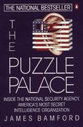 Cover of The Puzzle Palace : A Report on America's Most Secret Agency