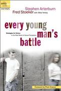 Cover of Every Young Man's Battle : Strategies for Victory in the Real World of Sexual Temptation