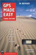 Cover of GPS Made Easy : Using Global Positioning Systems in the Outdoors