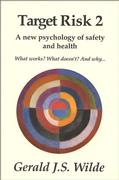 Cover of Target Risk 2: A New Psychology of Safety and Health