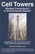 Cover of Cell Towers, Wireless Convenience? Or Environmental Hazard?