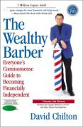 Cover of The Wealthy Barber: Everyone's Commonsense Guide to Becoming Financially Independent