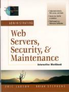 Cover of Administrating Web Servers, Security, & Maintenance Interactive Workbook