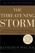 Cover of The Threatening Storm: The Case for Invading Iraq