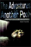 Coverimage of The Adventures of Another Pooh: Caving Explorations and Escapades