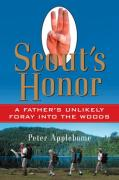 Cover of Scout's Honor: A Father's Unlikely Foray into the Woods