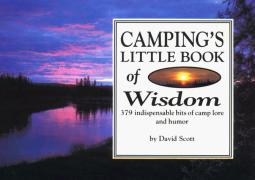 Cover of Camping's Little Book of Wisdom: 379 Indispensable Bits of Camp Lore and Humor