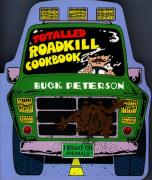 Cover of The Totaled Roadkill Cookbook
