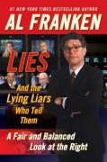 Cover of Lies and the Lying Liars Who Tell Them: A Fair and Balanced Look at the Right