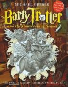 Cover of Barry Trotter and the Unnecessary Sequel : The Book Nobody Has Been Waiting For