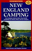 Cover of New England Camping: The Complete Guide to More Than 82,000 Campsites Fpr Tenters, Rvers, and Car Campers (Foghorn Outdoors)