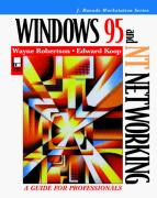 Cover of Windows 95 and NT Networking: A Guide for Professionals
