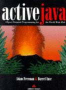Cover of Active Java: Object-Oriented Programming for the World Wide Web