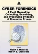 Cover of Cyber Forensics: A Field Manual for Collecting, Examining, and Preserving Evidence of Computer Crimes