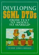 Cover of Developing SGML DTDs: From Text to Model to Markup