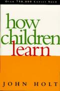 Cover of How Children Learn (Classics in Child Development)