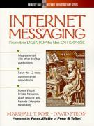 Cover of Internet Messaging: From the Desktop to the Enterprise