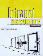 Cover of Intranet Security - Stories from the Trenches
