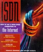 Cover of Isdn: How to Get a High-Speed Connection to the Internet