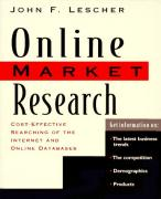 Cover of Online Market Research : Cost Effective Searching of the Internet and Online Databases