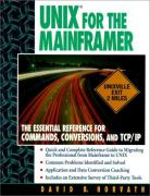 Cover of UNIX for the Mainframer : The Essential Reference for Commands, Conversions, TCP/IP