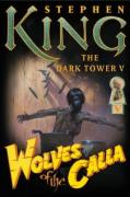 Cover of Wolves of the Calla (The Dark Tower, Book 5)