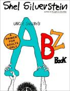 Cover of Uncle Shelby's ABZ Book: A Primer for Adults Only