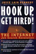 Cover of Hook Up, Get Hired!: The Internet Job Search Revolution