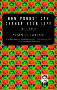 Cover of How Proust Can Change Your Life: Not a Novel