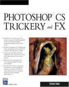 Cover of Photoshop Trickery and Fx (Graphics Series)