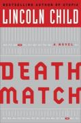 Cover of Death Match : A Novel (Child, Lincoln)