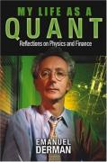 Cover of My Life as a Quant : Reflections on Physics and Finance