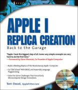 Cover of Apple I Replica Creation: Back To The Garage