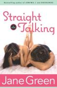Cover of Straight Talking : A Novel