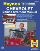 Cover of The Haynes Chevrolet Engine Overhaul Manual: The Haynes Automotive Repair Manual for Overhauling Chevrolet V8 Engines (Hayne's Automotive Repair Manual)