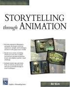 Cover of Storytelling Through Animation (Graphics/Filmmaking)